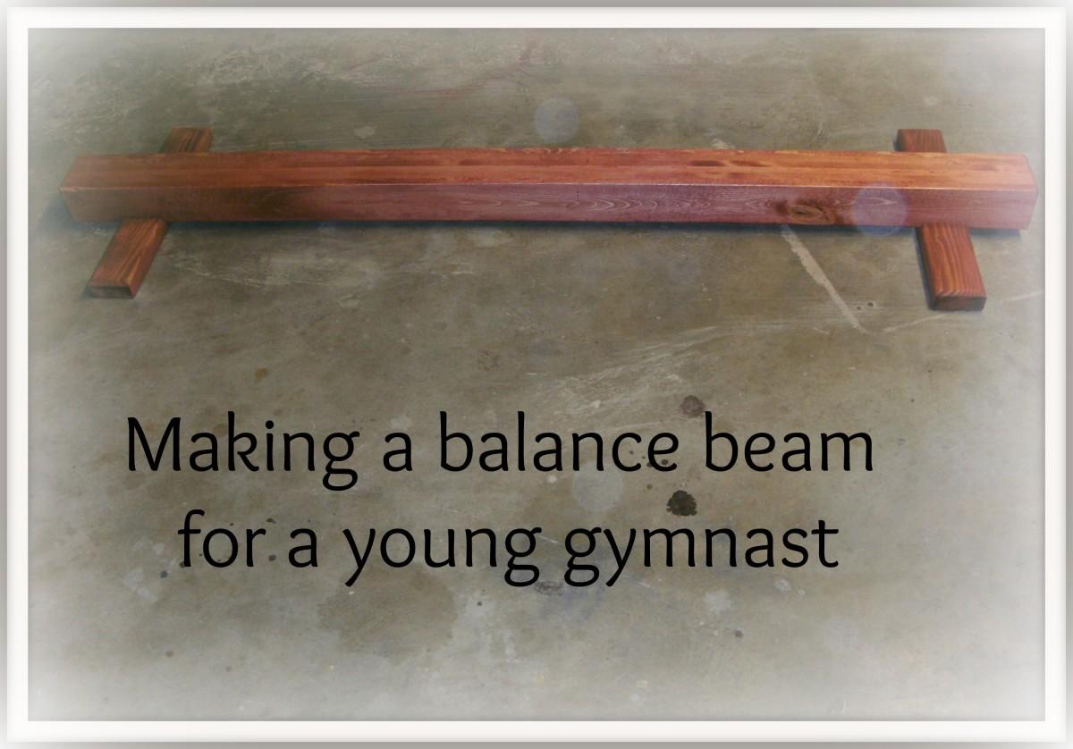 How To Make A Gymnastics Balance Beam Howtheyplay