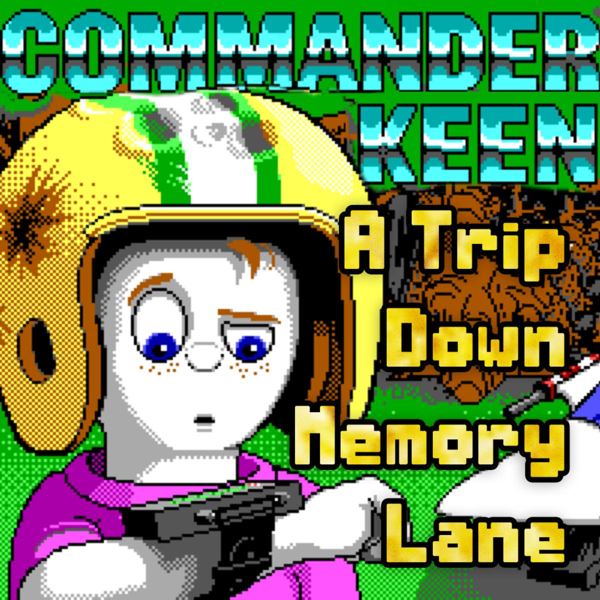 """""""Commander Keen:"""" A Trip Down Memory Lane"""