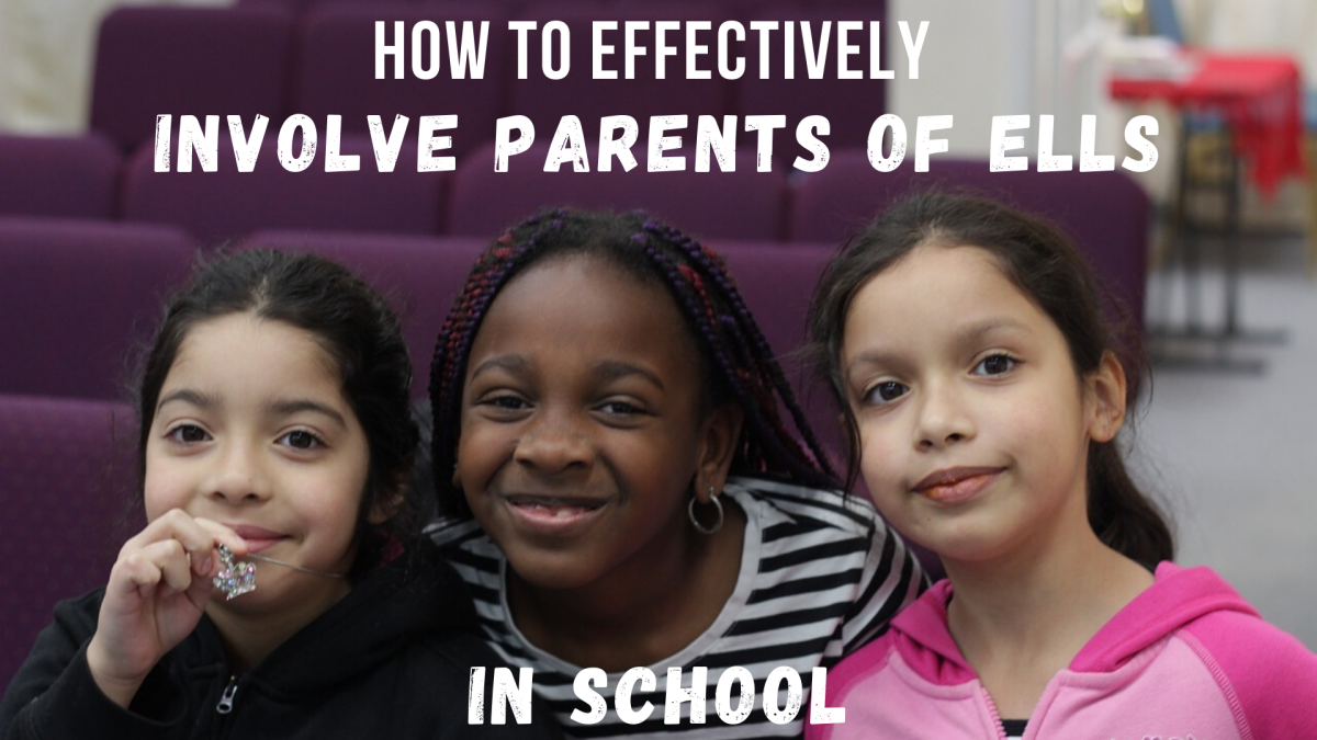 10 Successful Ways to Involve Parents of English Learners in School