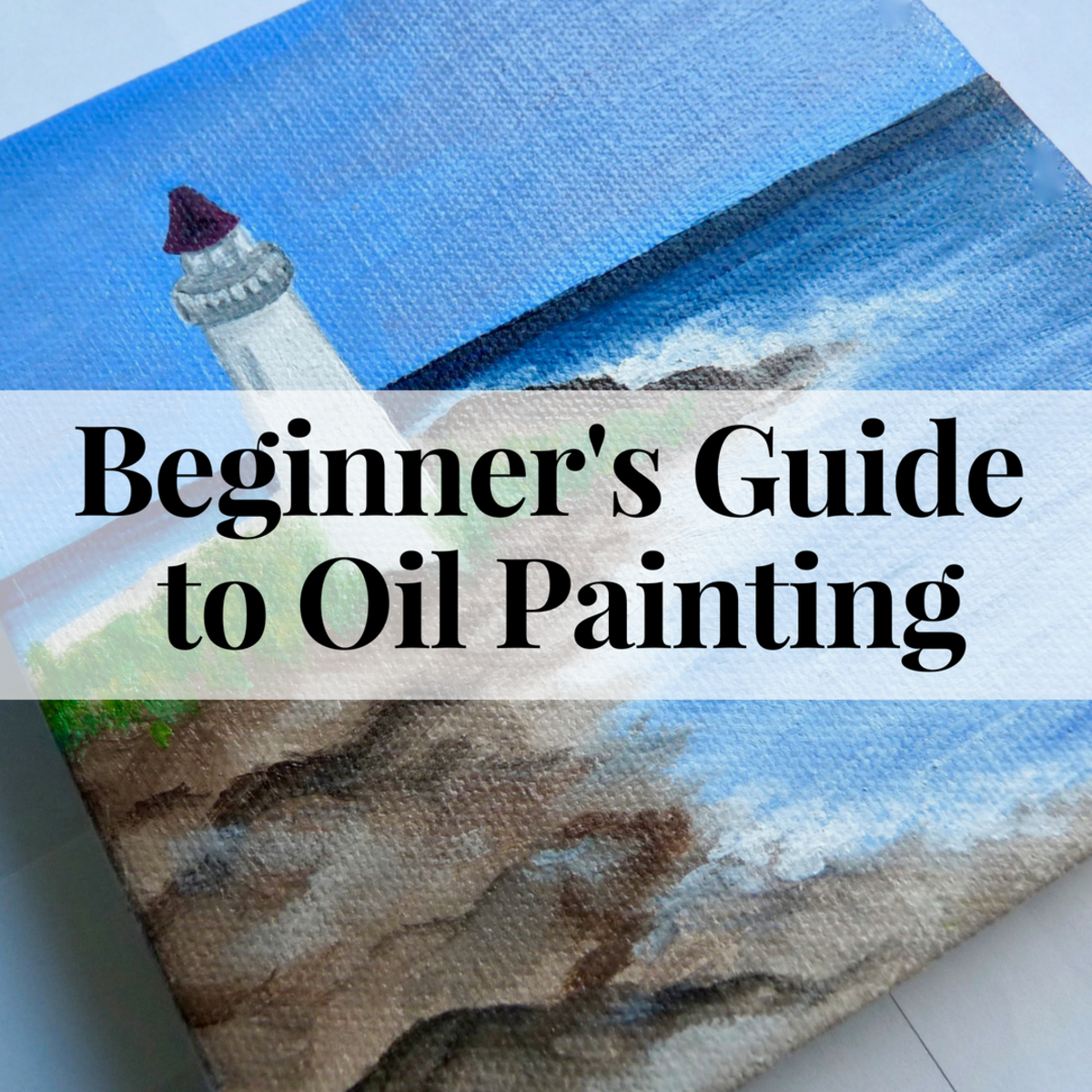 Beginner's Guide to Oil Painting: Step-by-Step Tutorial