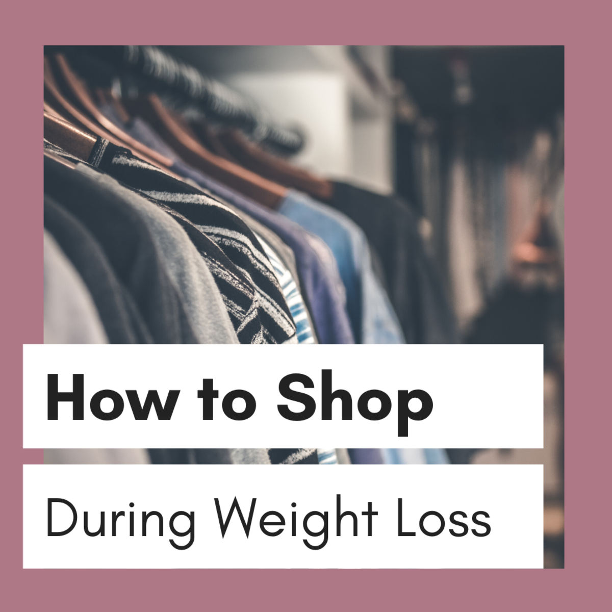 How to Shop While Losing Weight