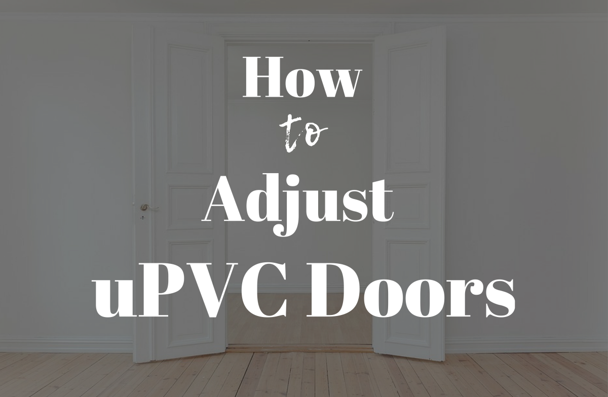 How to adjust uPVC doors and door hinges.