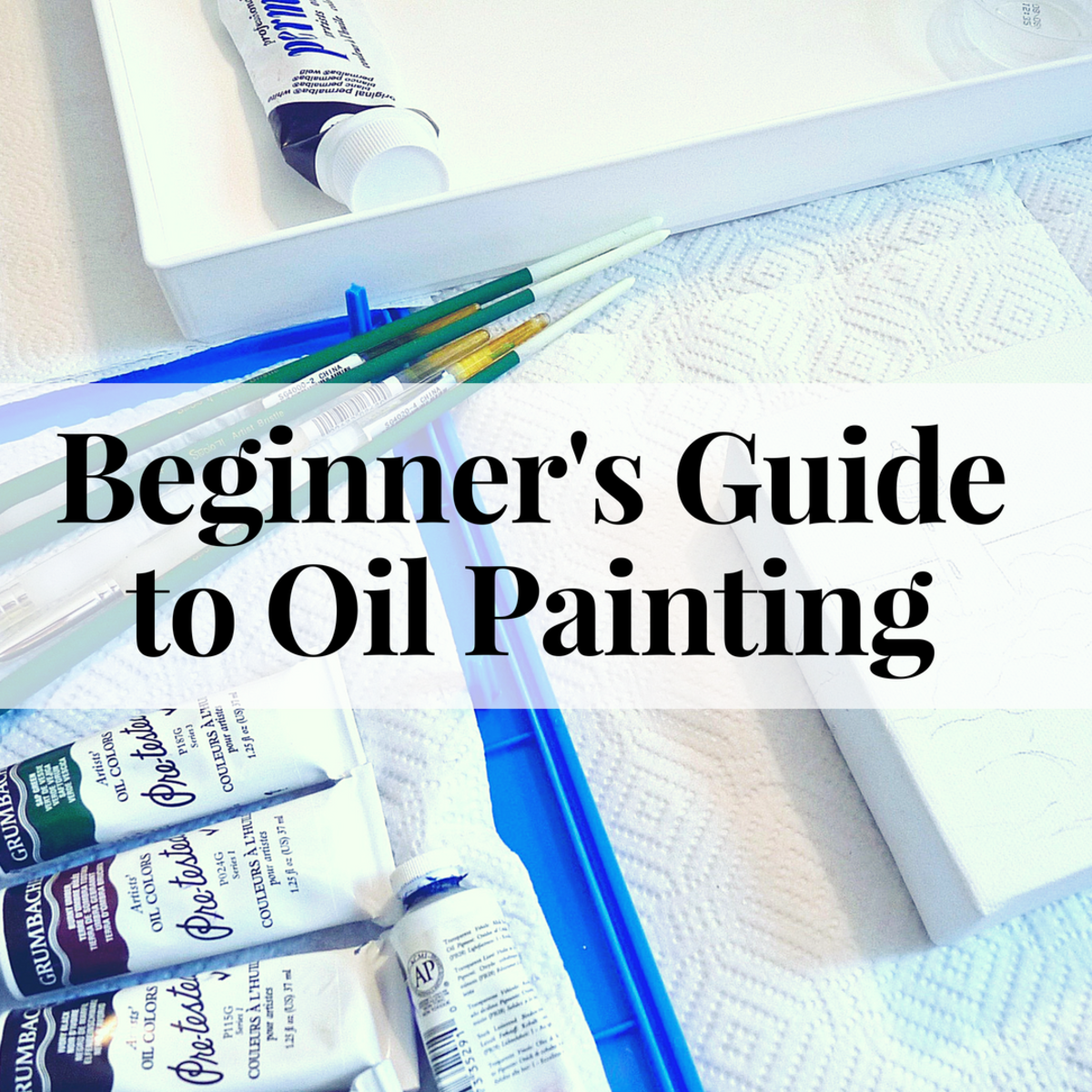 Beginner's Guide to Oil Painting: Part 2