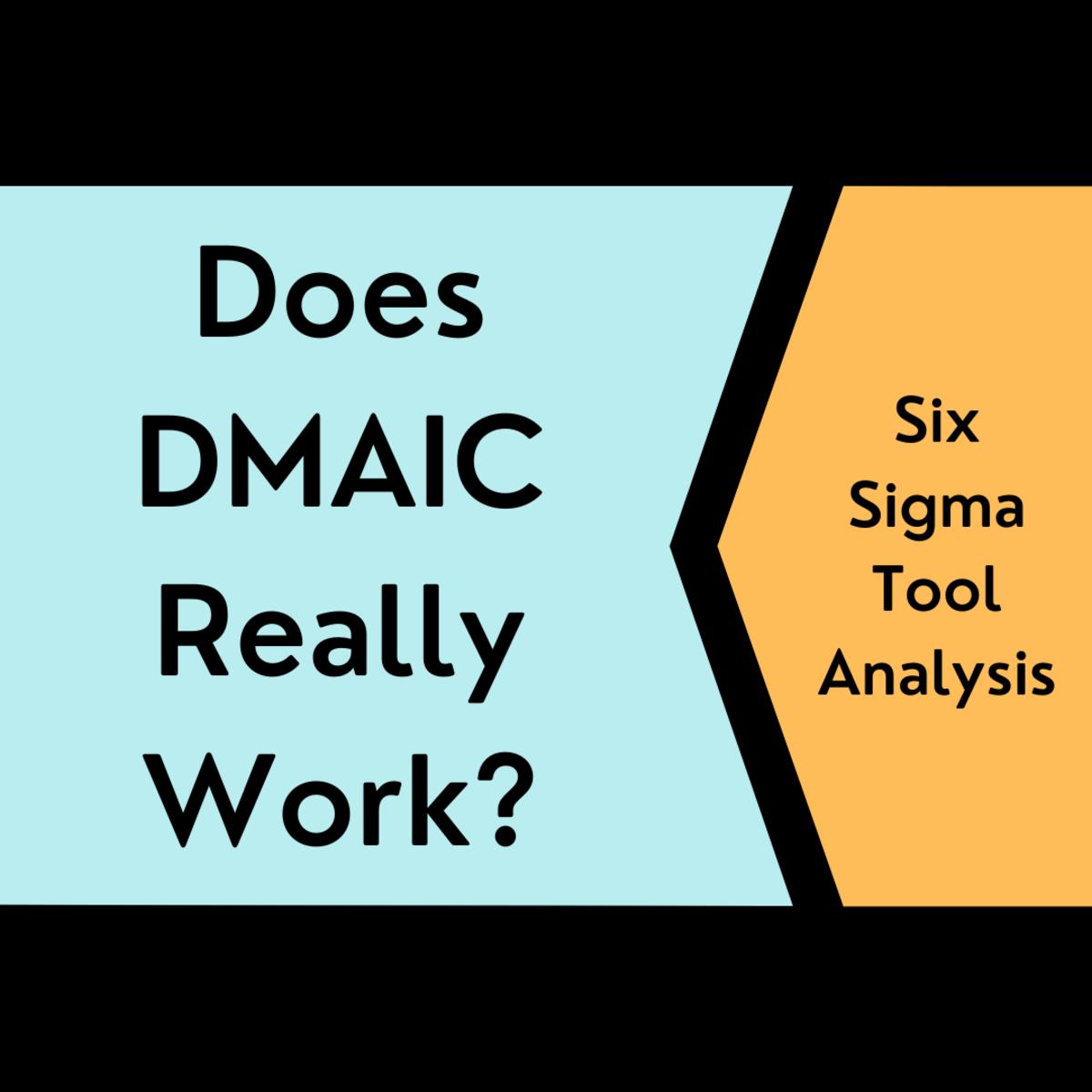 Business Success Using Six Sigma Tools: DMAIC