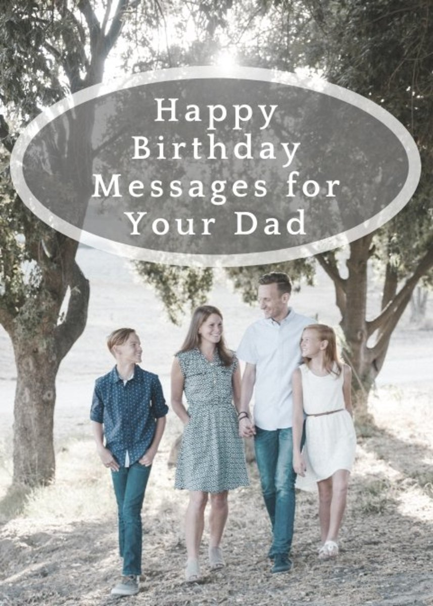 Happy Birthday Wishes and Messages for Your Dad's Birthday Card