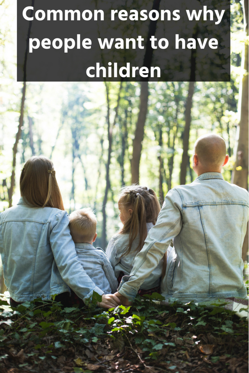 10 Reasons Why People Want Kids (and 10 Reasons They Don't)