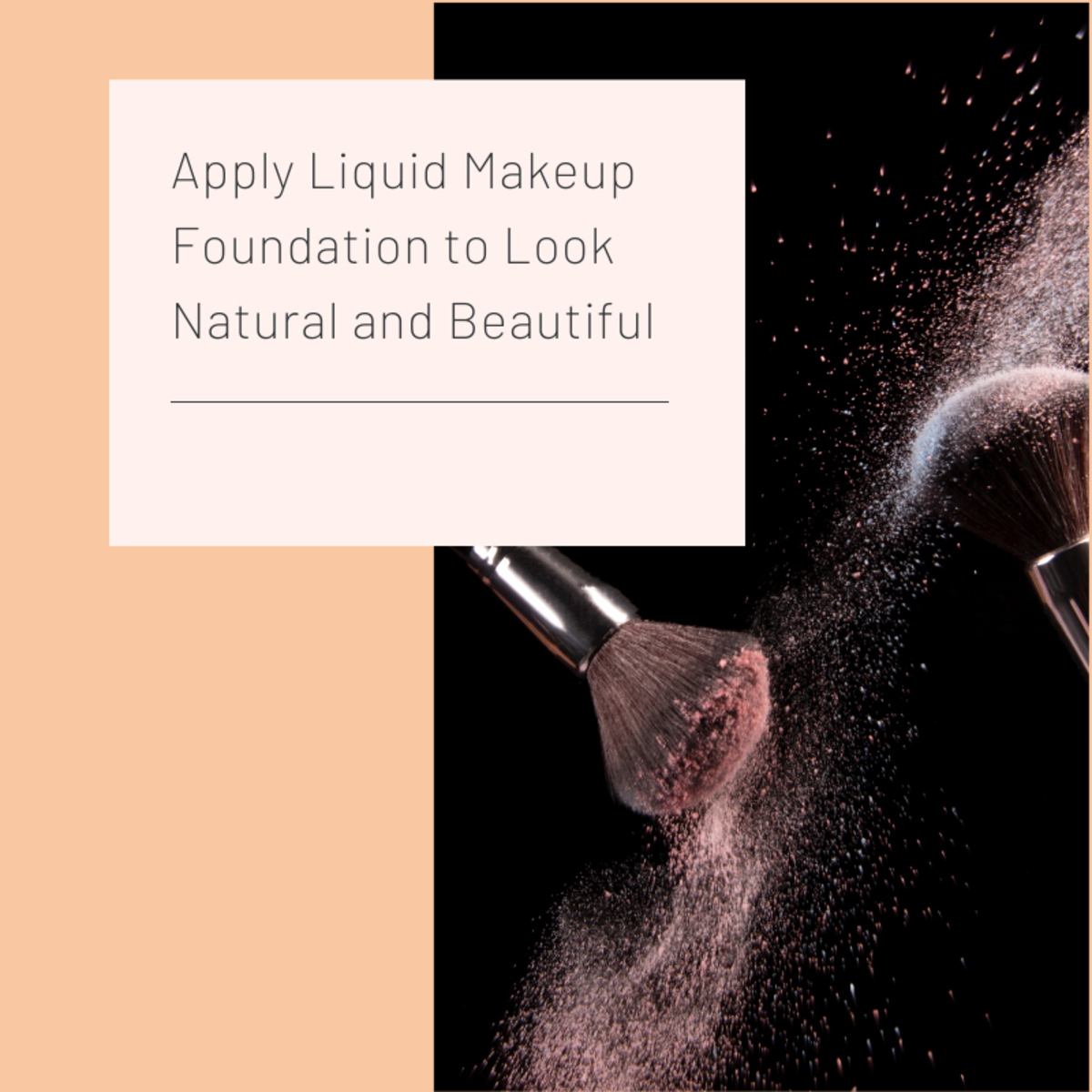 How to Apply Liquid Makeup Foundation to Look Natural