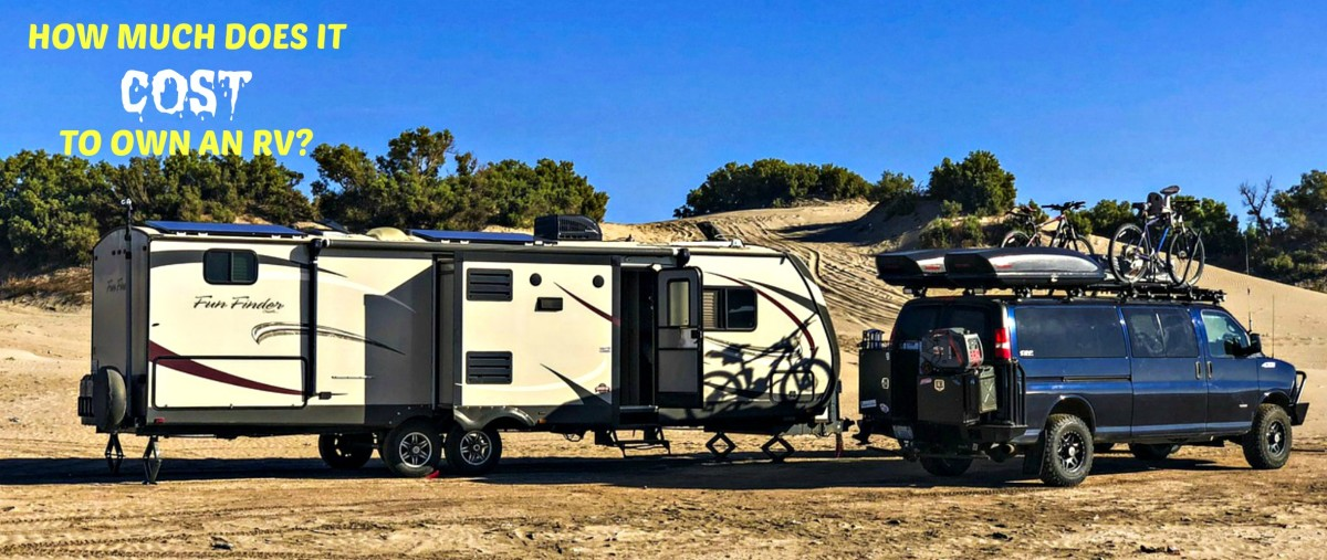 There are many hidden costs involved in owning a recreational vehicle.