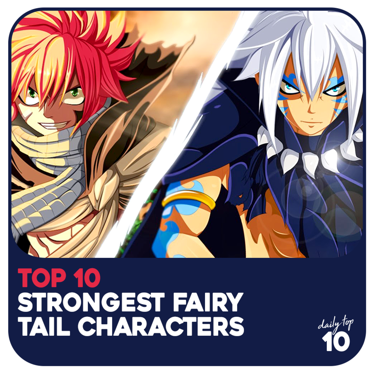 Top 10 Strongest Fairy Tail Characters of All Time