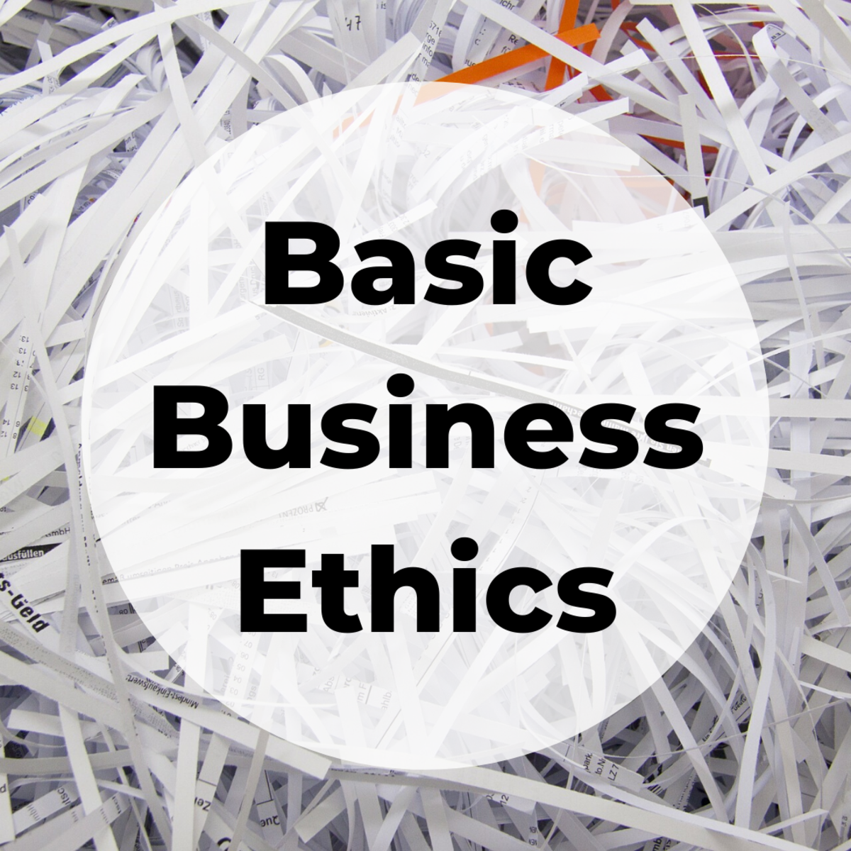 Defining Basic Business Ethics Concepts