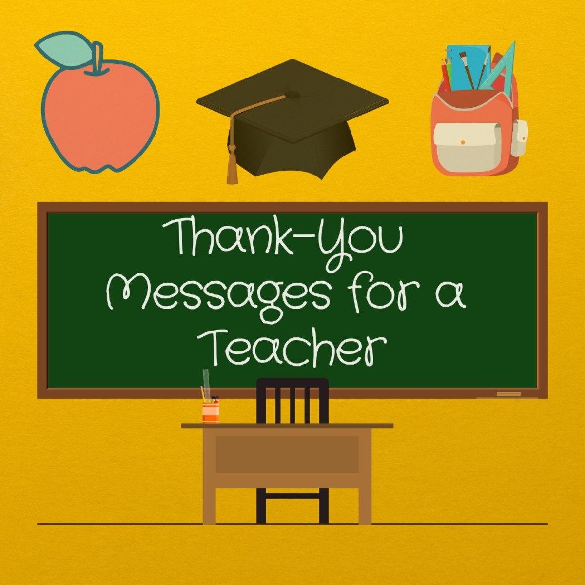 Your teachers have stood by your side no matter how silly or complicated your problems were. Spare a moment to thank them by leaving a warm thank-you note on their desks.