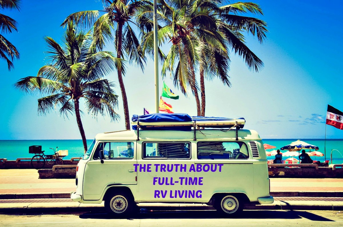 The Truth About Full-Time RV Living