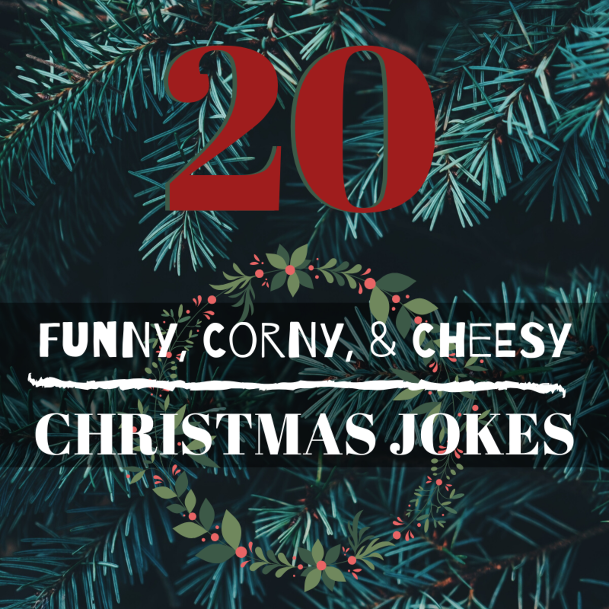 These Christmas jokes are cringey, corny, cheesy, and maybe . . . just maybe . . . a little bit funny.