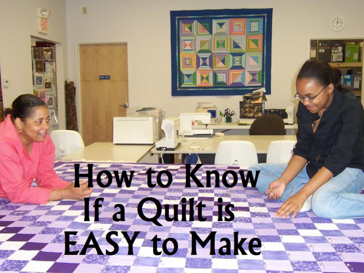 Choosing a good beginner quilt pattern involves knowing what makes a pattern easy or hard.