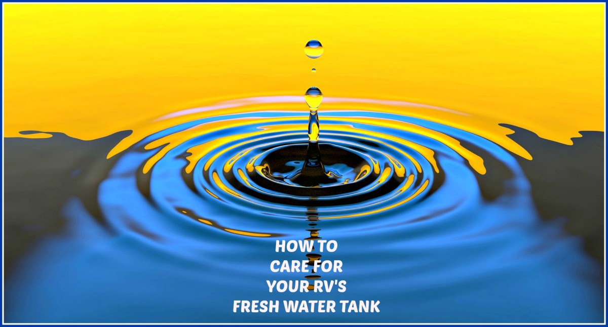 How to Care for Your RV's Fresh Water Tank