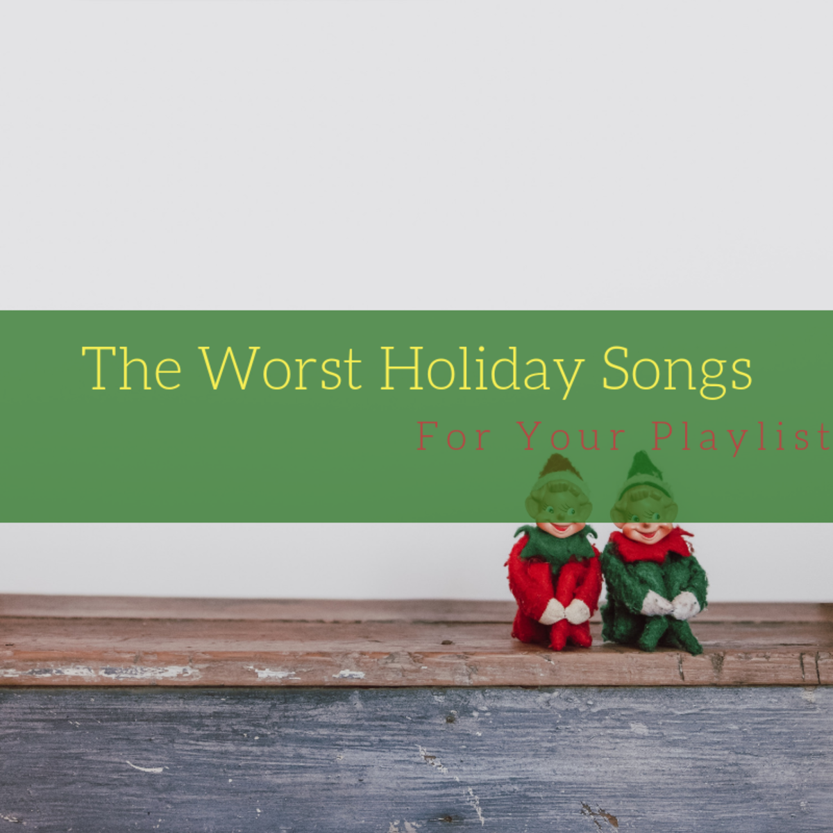 You might lose friends and family if any of these songs snuck their way on your playlist this holiday season.