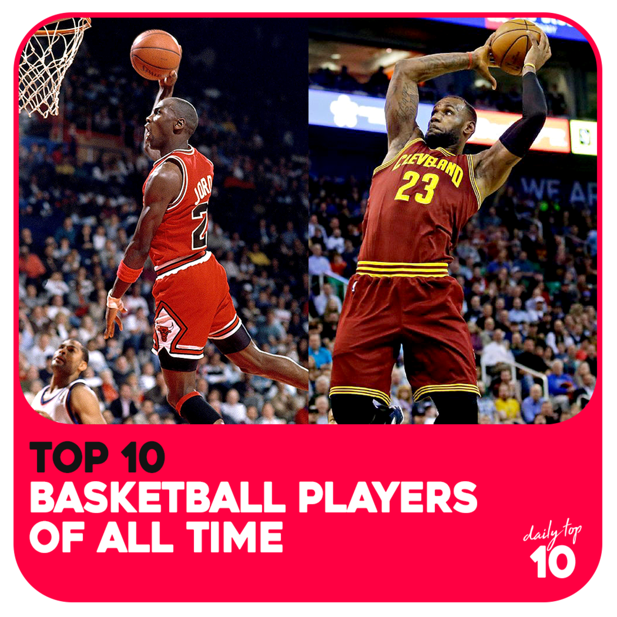 Top 10 Basketball Players of All Time (Plus Honorable