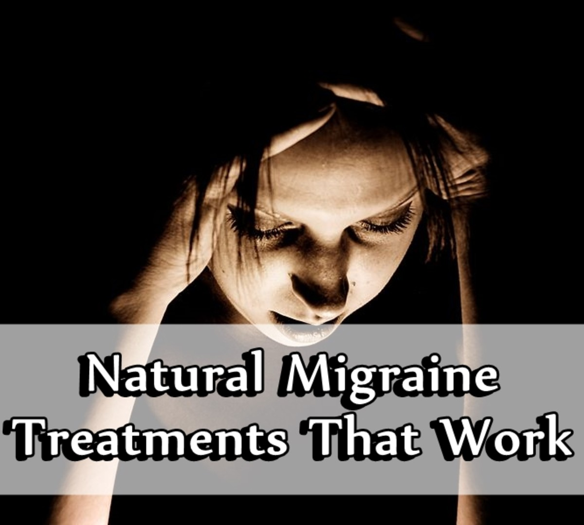 Natural Migraine Treatments That Work
