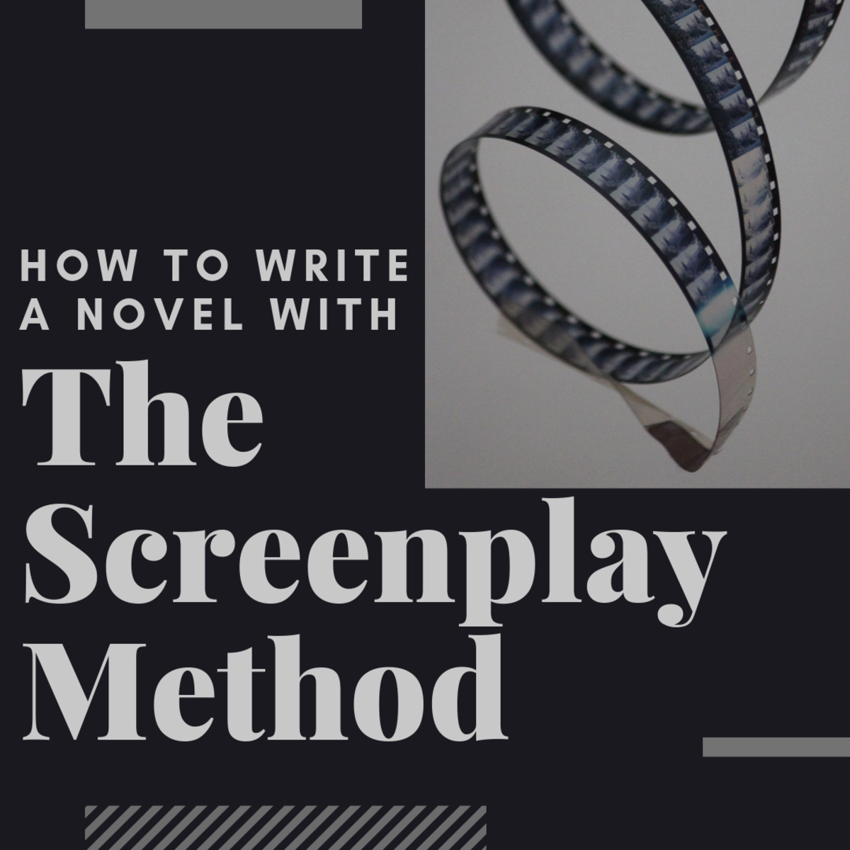 "How to Write a Novel Using ""The Screenplay Method"""