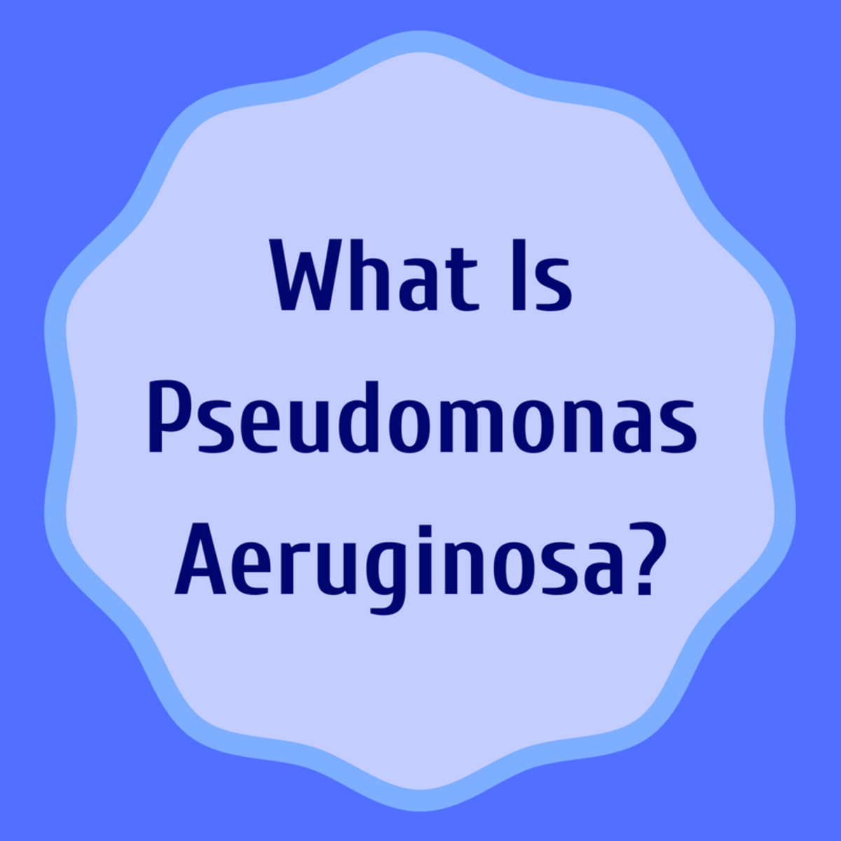 Pseudomonas Aeruginosa Infection: My Story