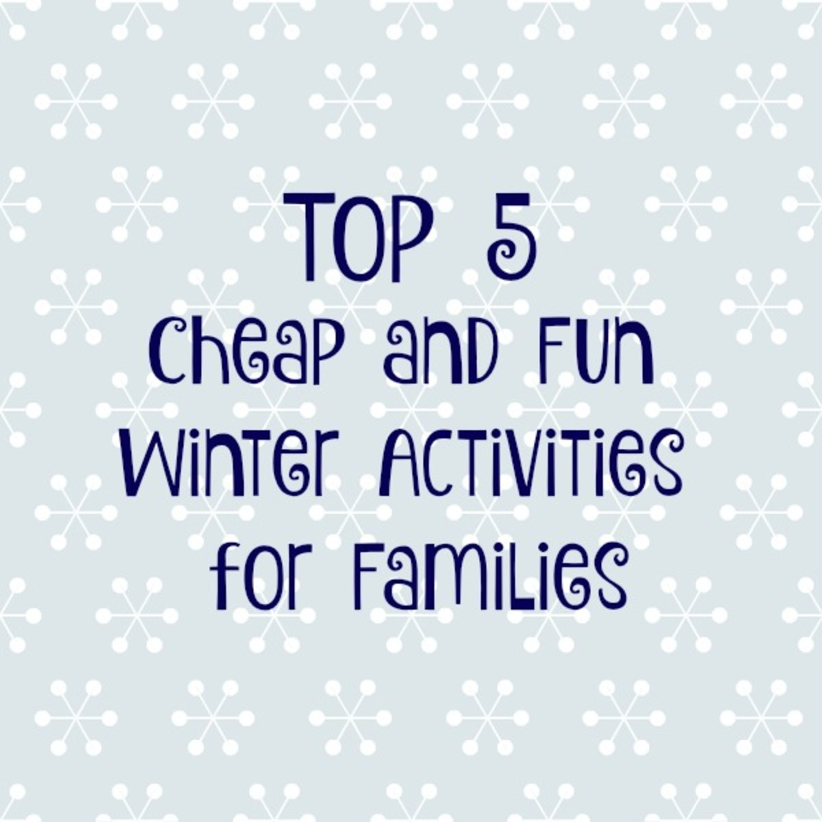 Top 5 Cheap and Fun Outdoor Winter Activities for Families