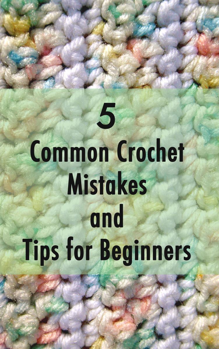 Beginning crochet mistakes
