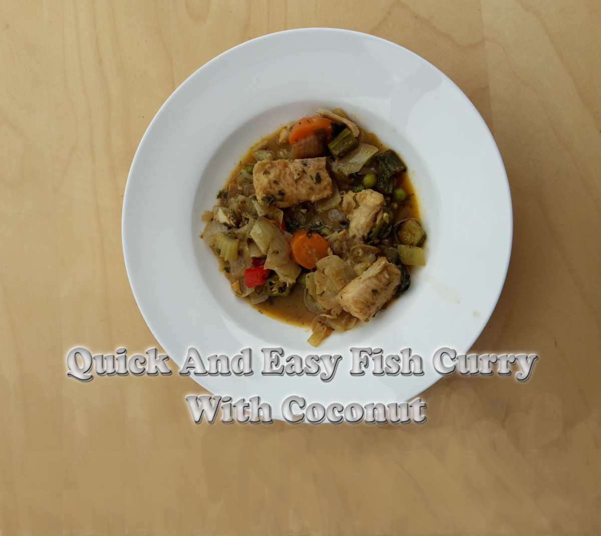 Quick and Easy Fish Curry with Coconut Milk