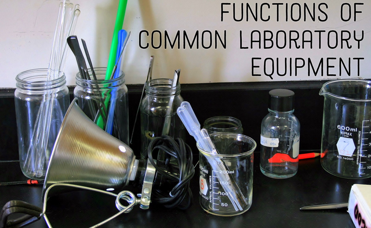 a list of chemistry laboratory apparatus and their uses owlcation