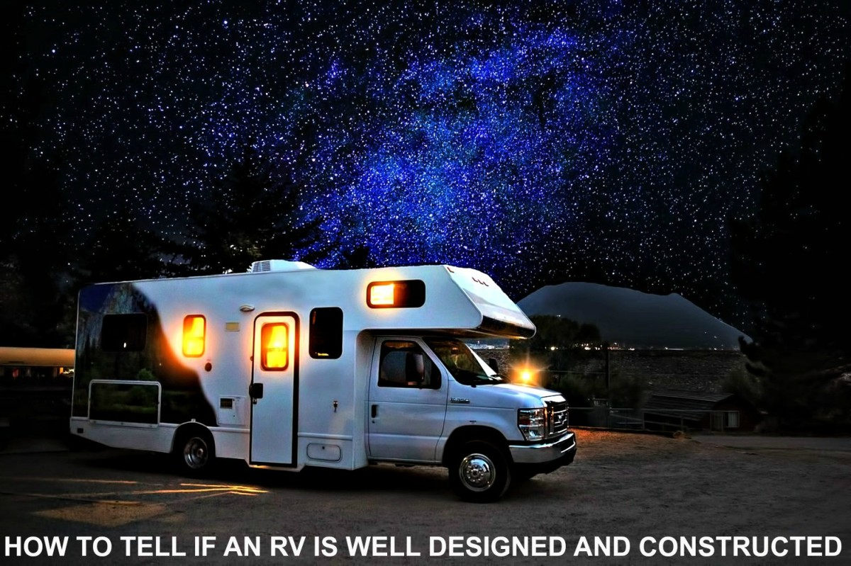 Make sure that the RV you buy is well made.