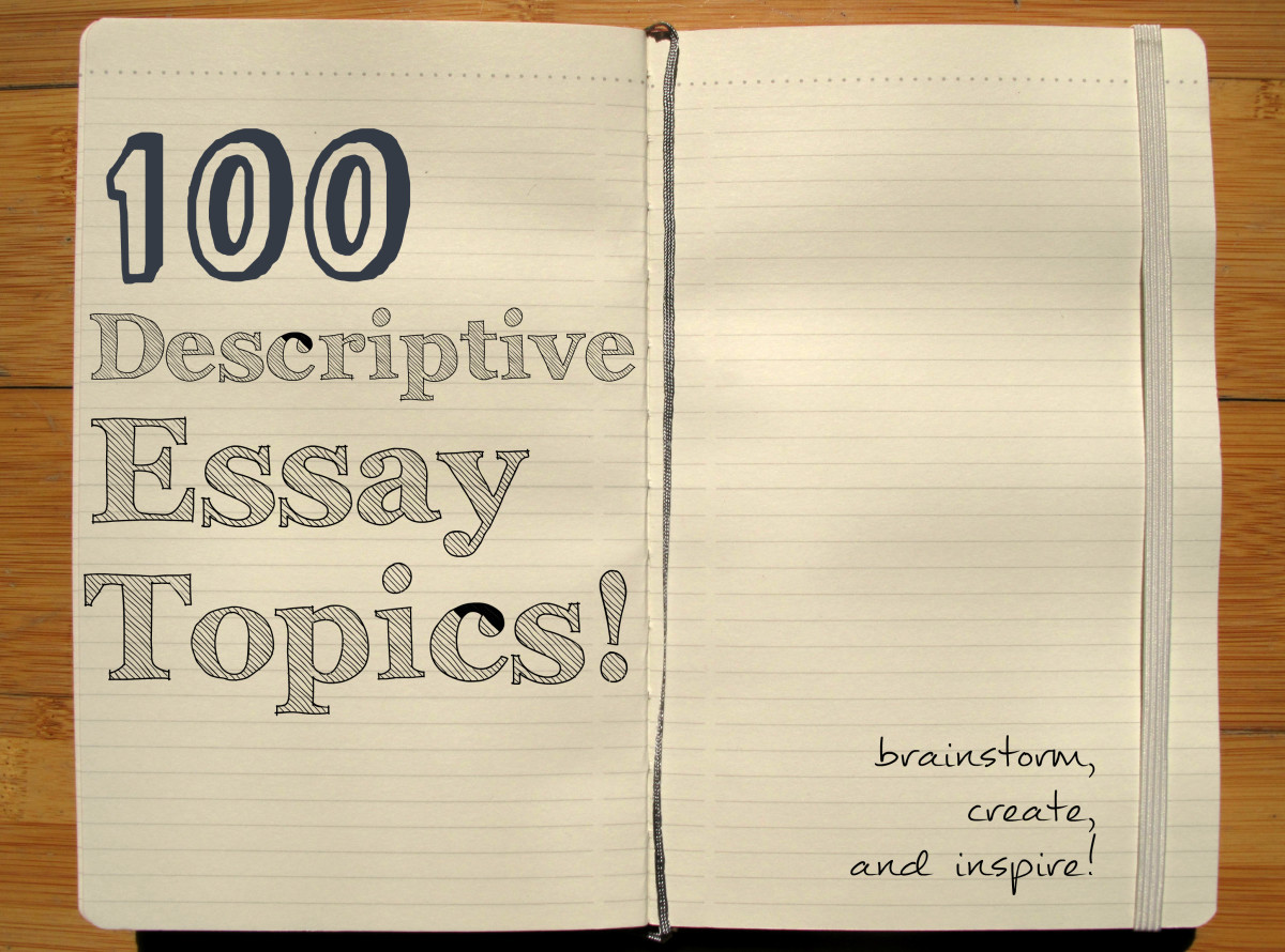 Essay Topics: Descriptive Essays
