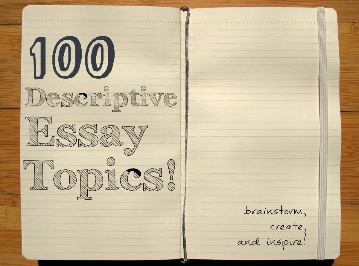 descriptive essay topic ideas