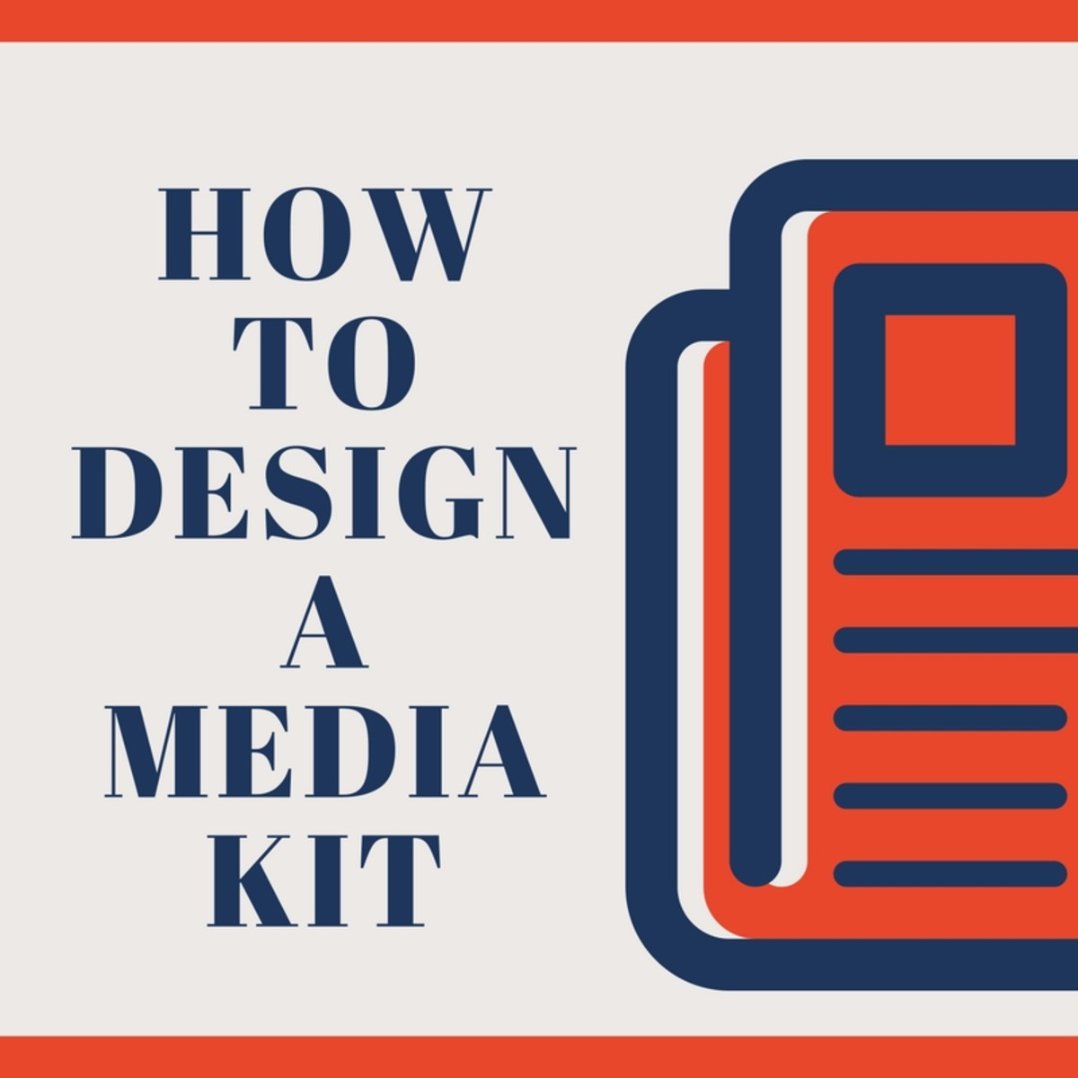 How to Design a Media Kit