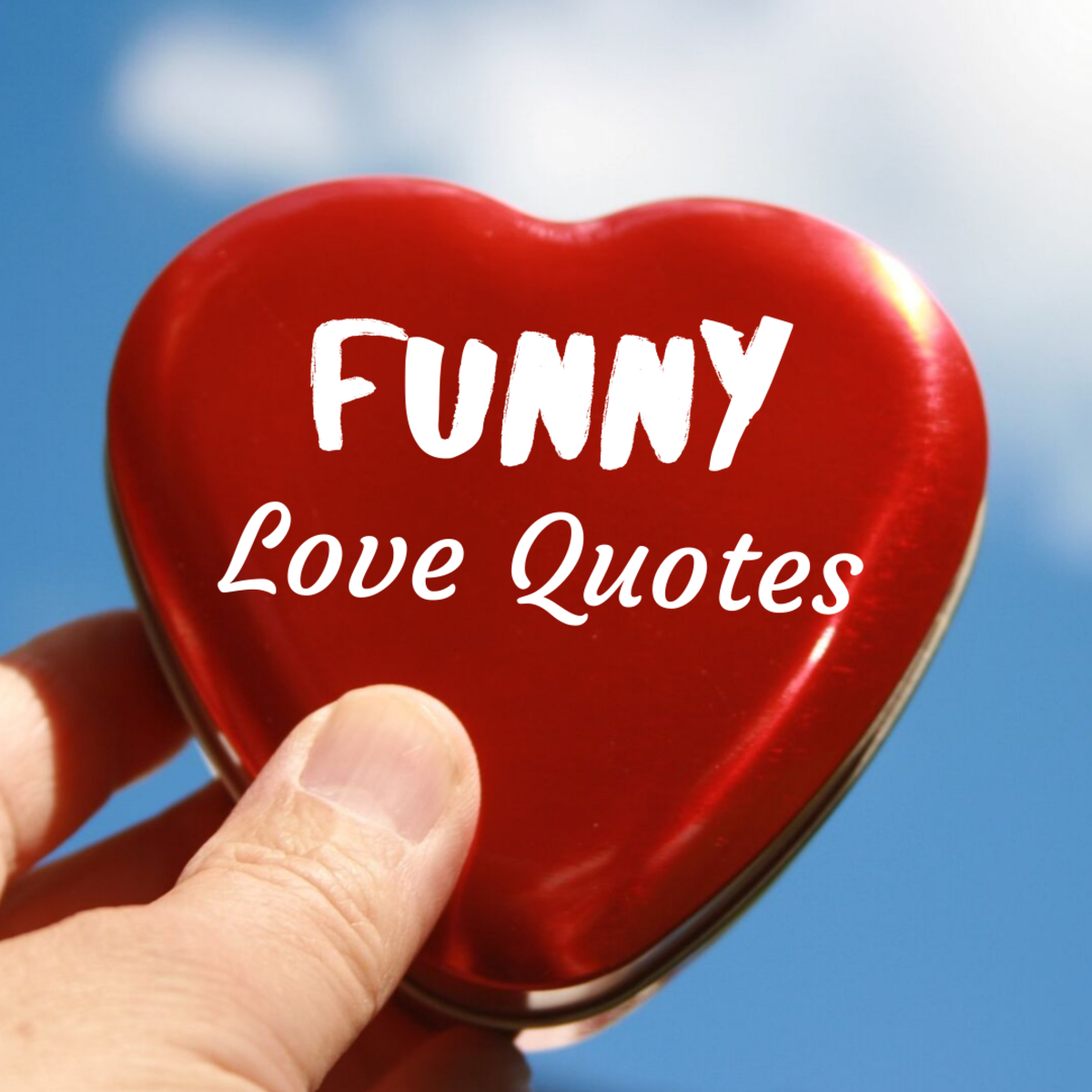 Read through some of the funniest quotes about love!