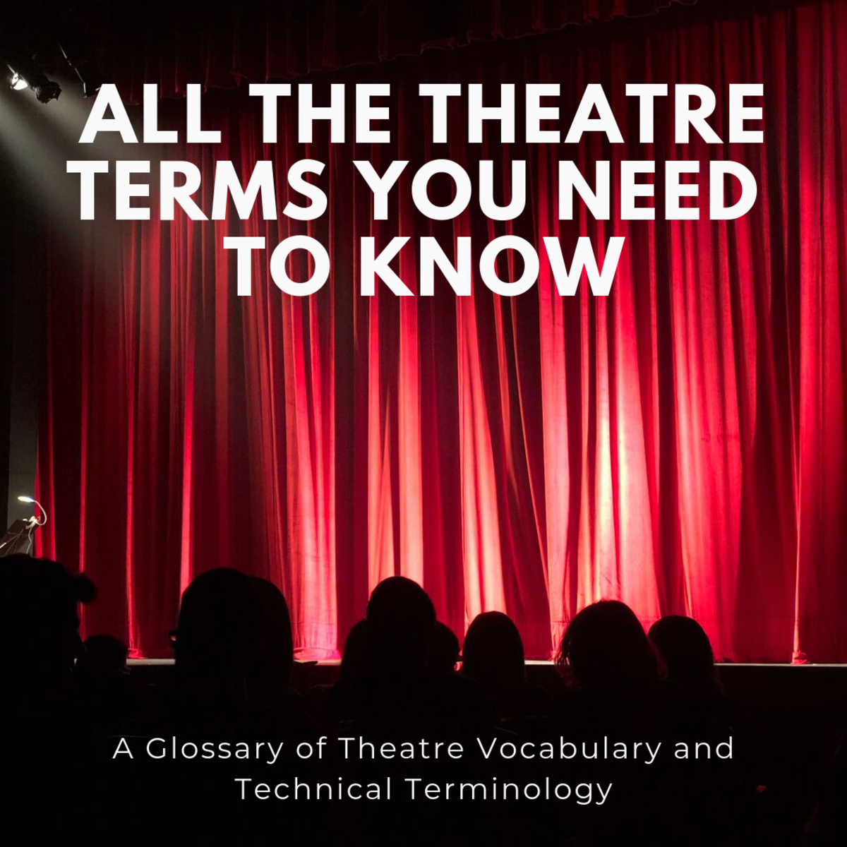 Broadway and Theatre Vocabulary and Terms