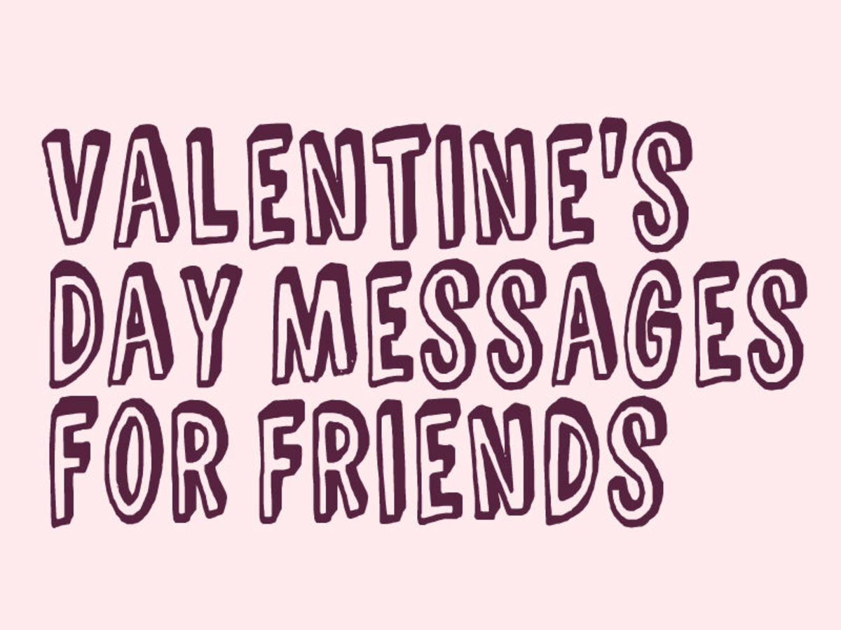 Valentines Day Messages Poems And Quotes For Friends Holidappy