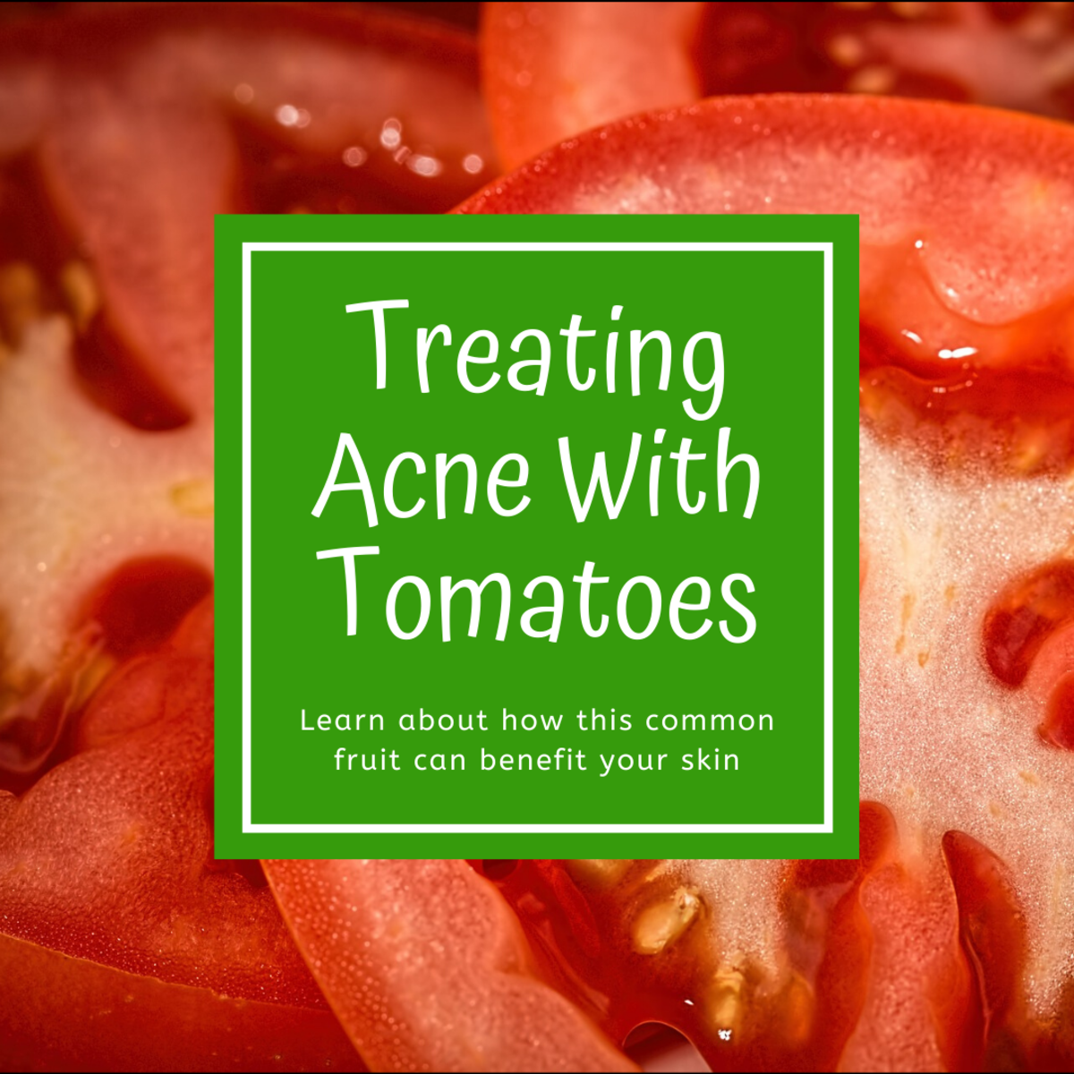 How to Treat Acne and Pimples With Tomatoes (Lycopene)