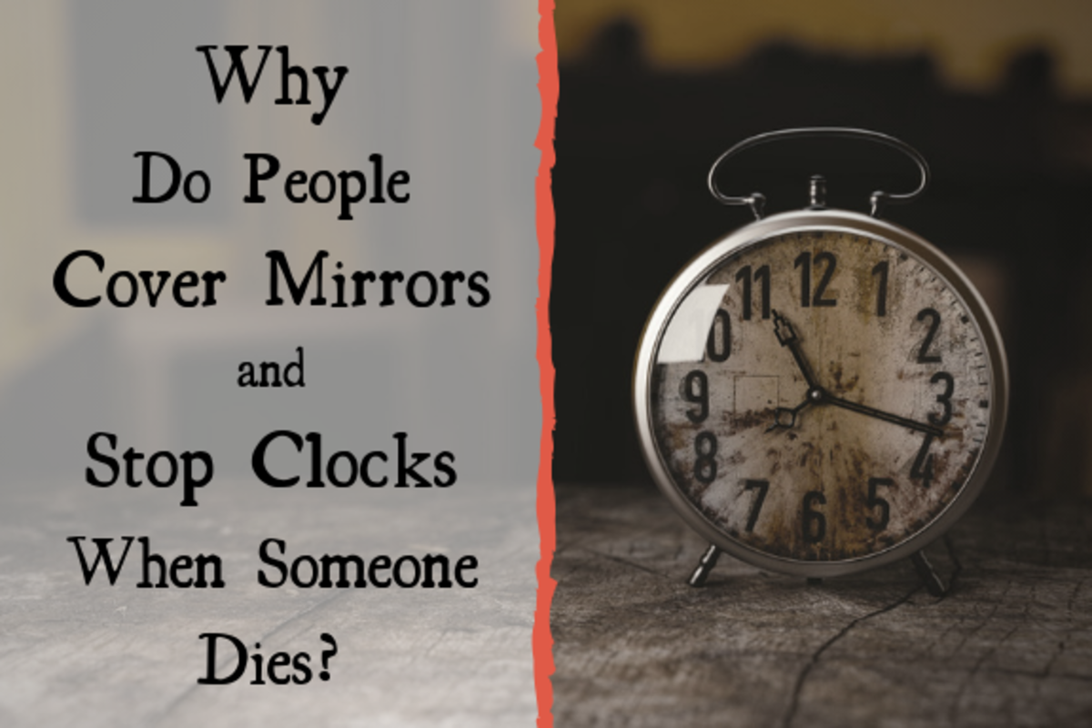 Why Do People Cover Mirrors and Stop Clocks When Someone Dies?