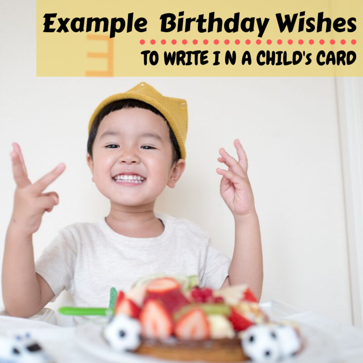 Birthday Wishes to Write in a Kid's Birthday Card