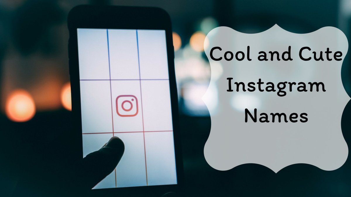 Cool and Cute Instagram Names | TurboFuture