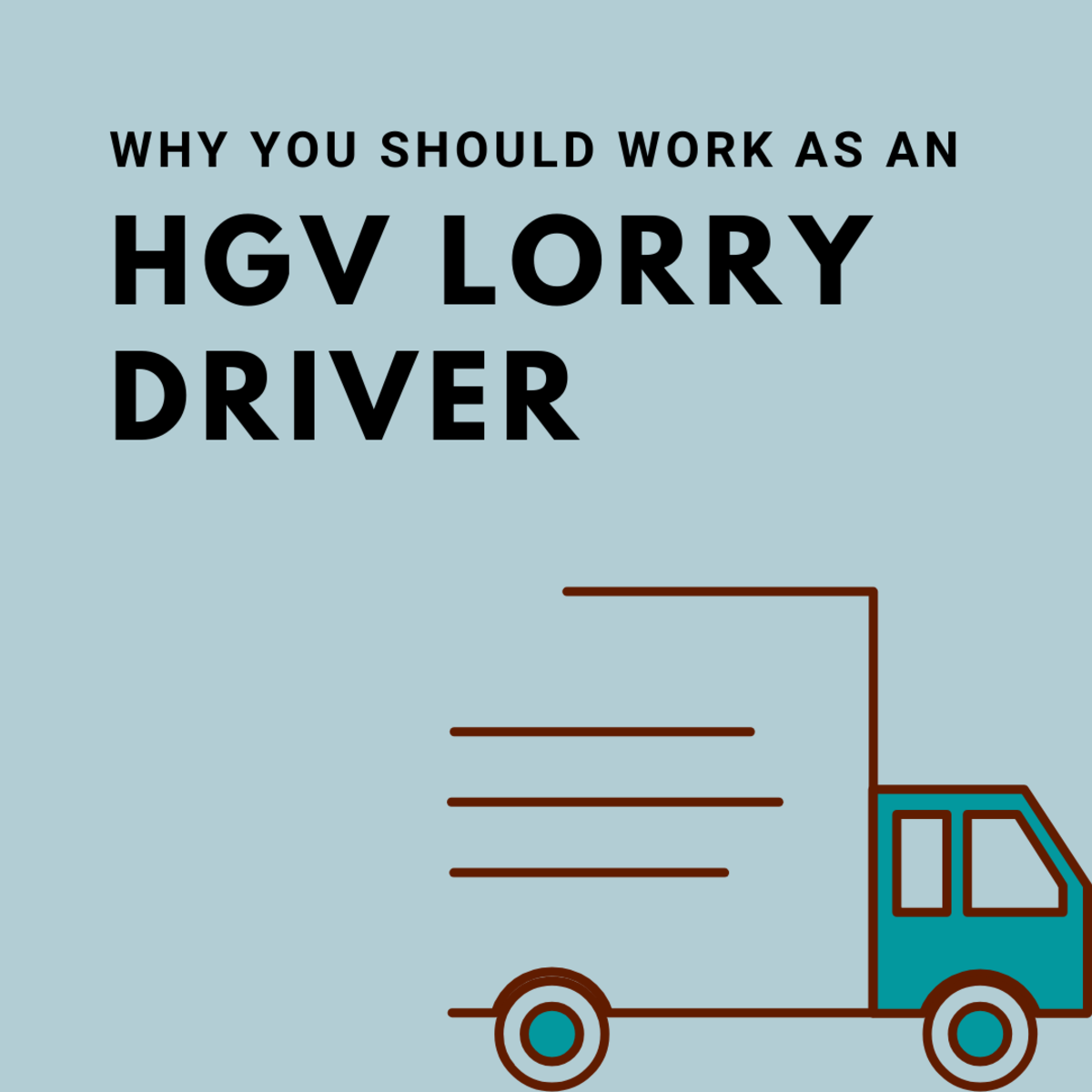 Learn what it takes to become an HGV driver and what it's like as a profession.