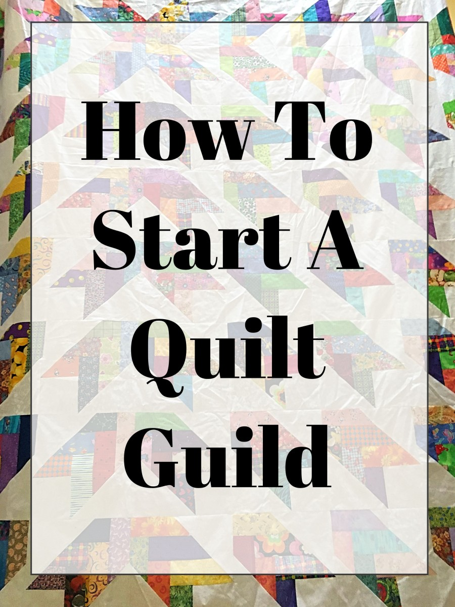Learn the basics of starting a quilt guild.