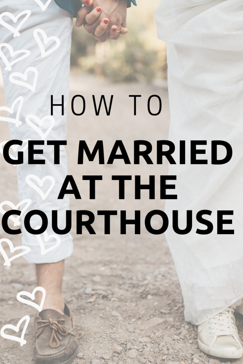 How To Get Married At The Courthouse Holidy