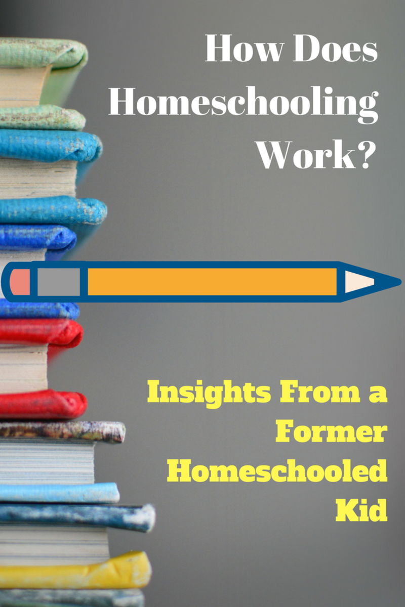 How Does Homeschooling Work? Insight From a Former Homeschooled Kid