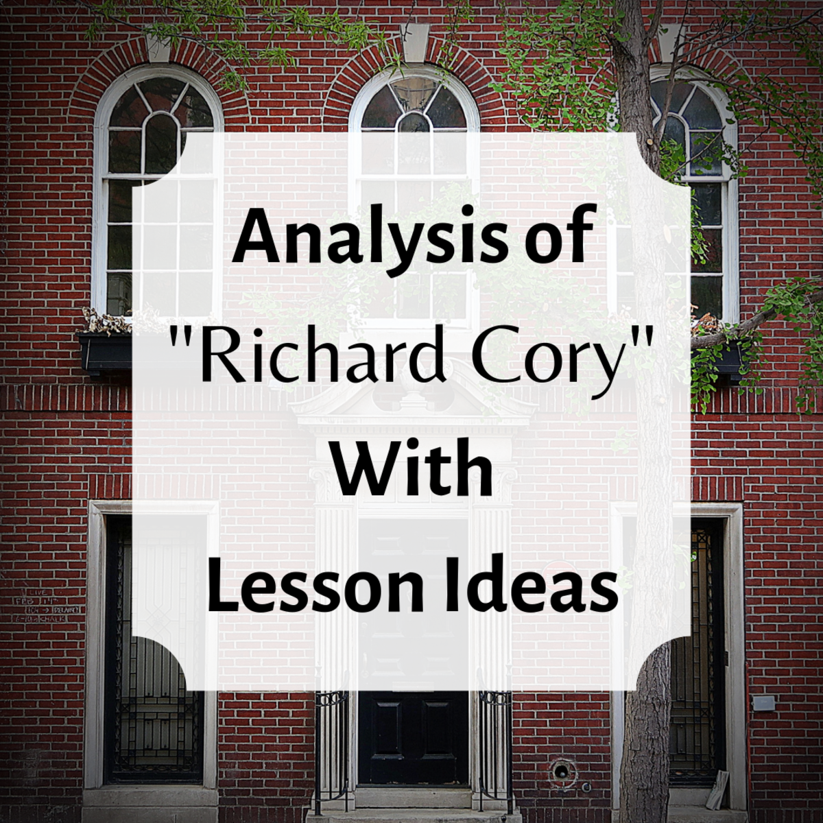 """Richard Cory"" by Edwin Arlington Robinson: Poem Analysis With Lesson Plan Ideas"