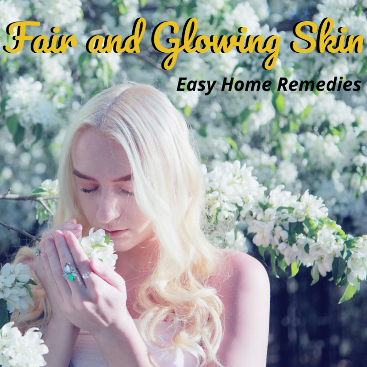 The Best Home Remedies for Fair and Glowing Skin