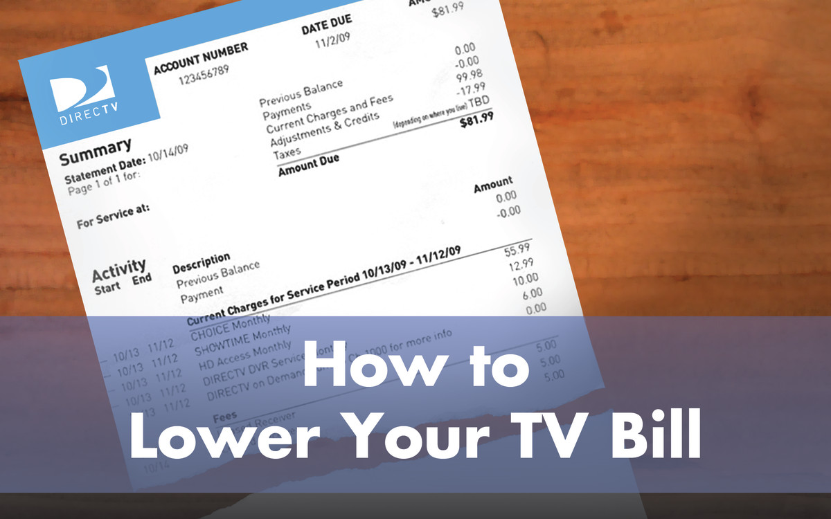 How to Lower Your Cable or DirecTV Bill
