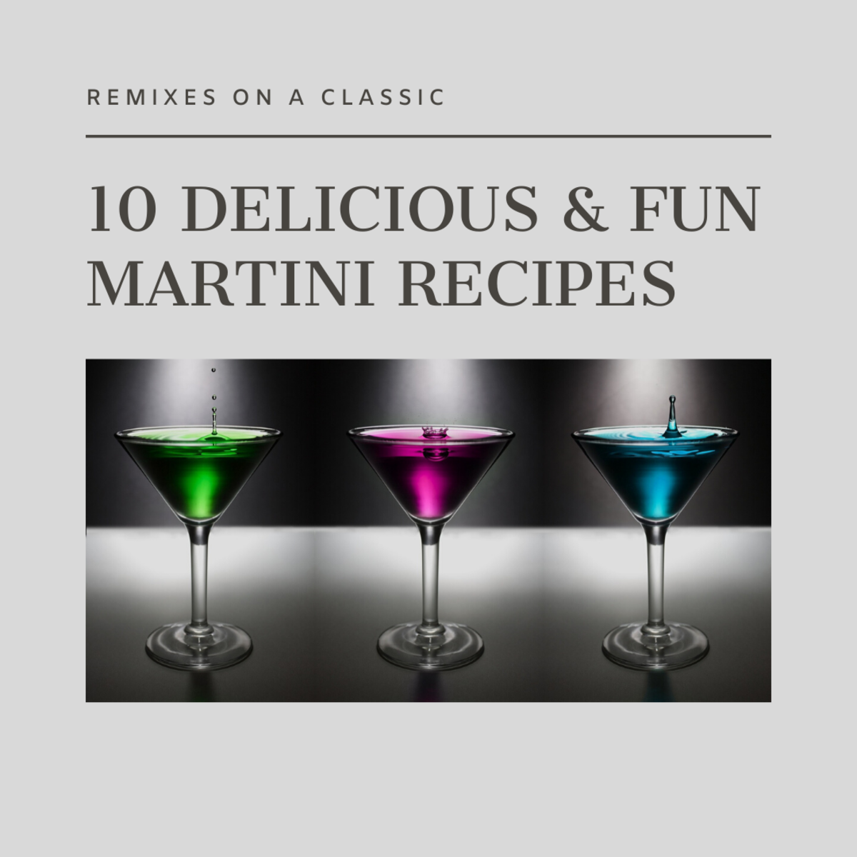 Here is a list of 10 different and delicious martini recipes to try at your next get-together.