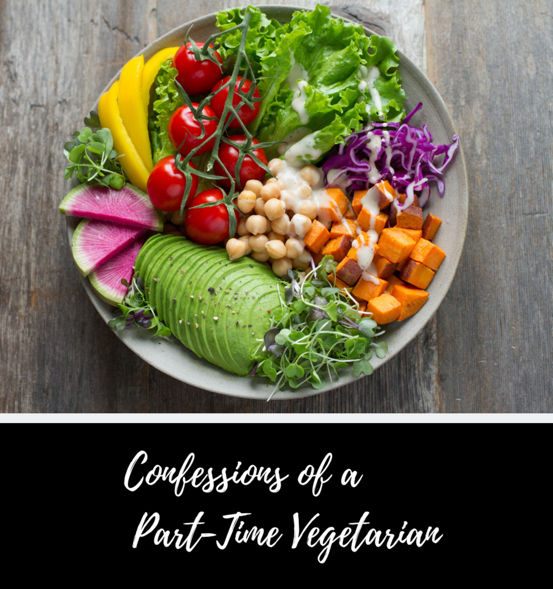 Confessions of a Part-Time Vegetarian