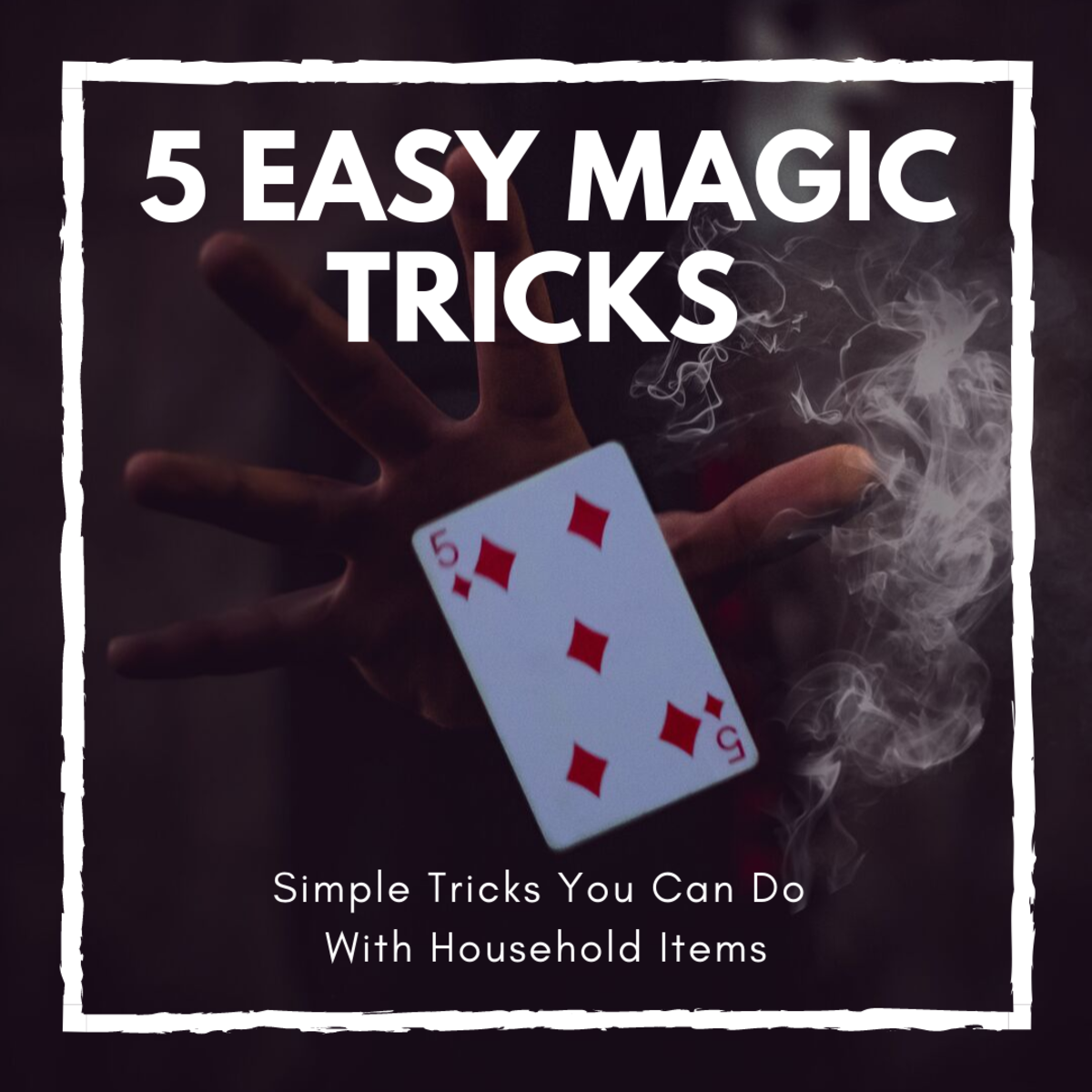 Good Magic Tricks With Household Items