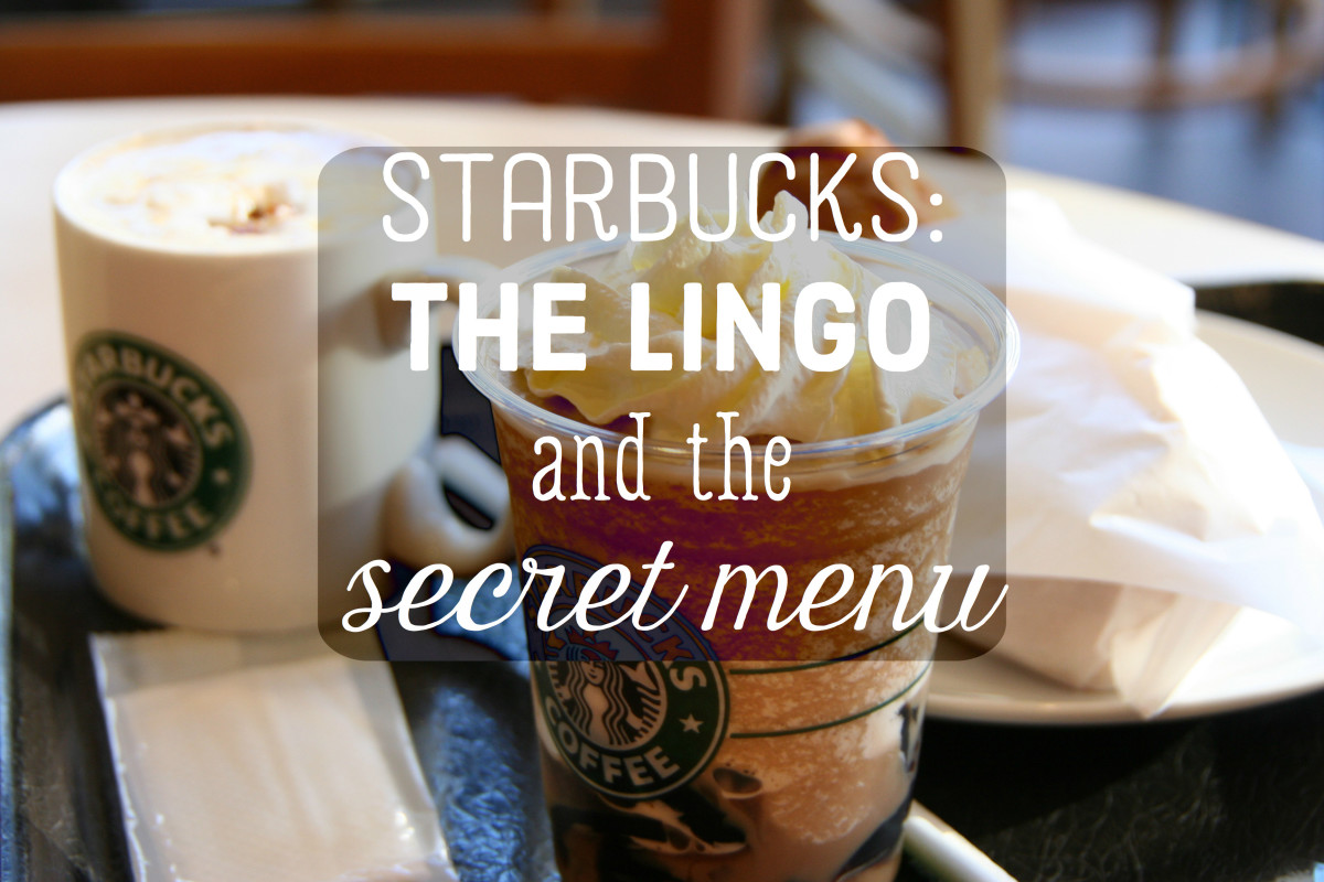 A Guide To Starbucks Lingo And The Secret Menu Delishably